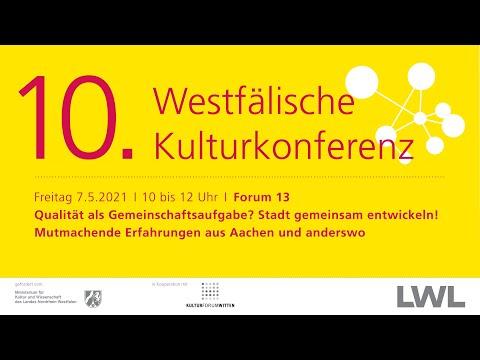 Forum 13 | Qualität als Gemeinschaftsaufgabe? | 10. Westfälische Kulturkonferenz